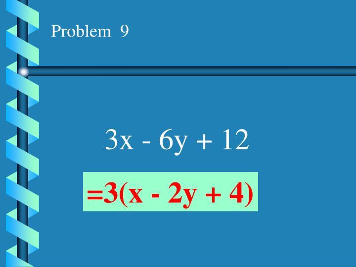 Problem  9
