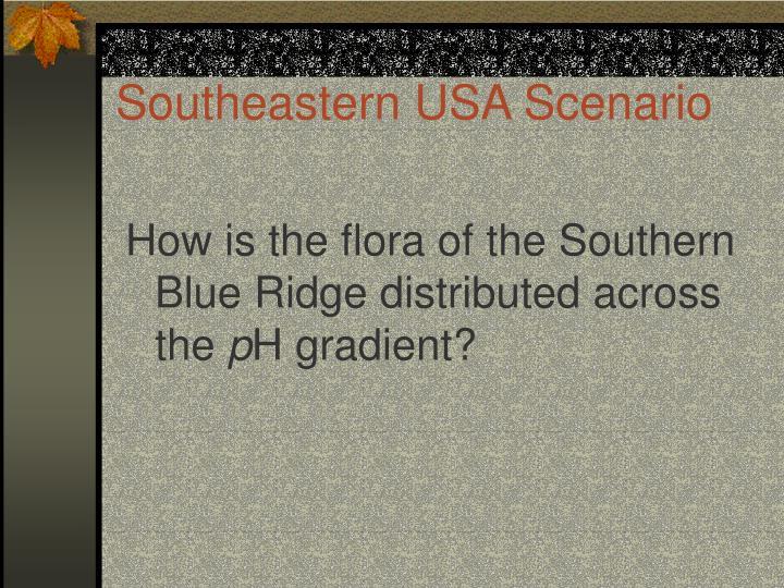 Southeastern USA Scenario