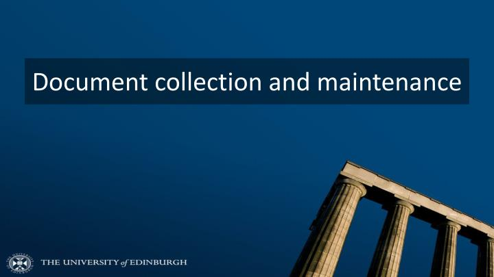Document collection and maintenance