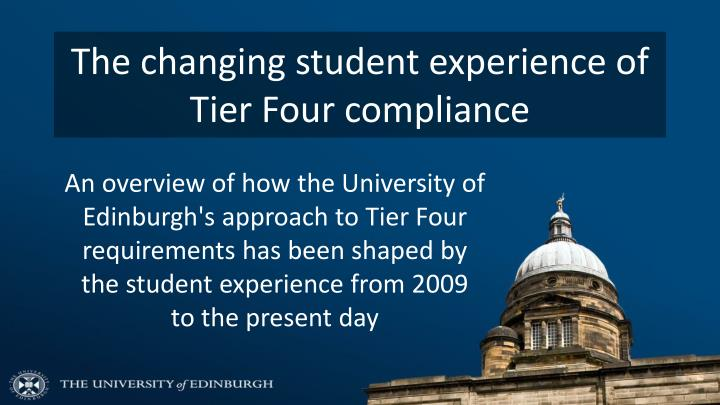 The changing student experience of Tier Four compliance