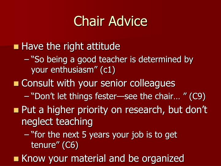 Chair Advice