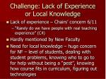 challenge lack of experience or local knowledge