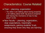 characteristics course related