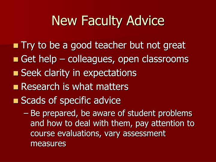 New Faculty Advice
