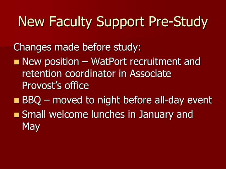New Faculty Support Pre-Study