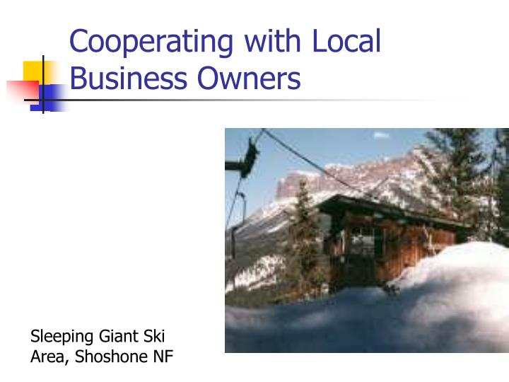 Cooperating with Local Business Owners