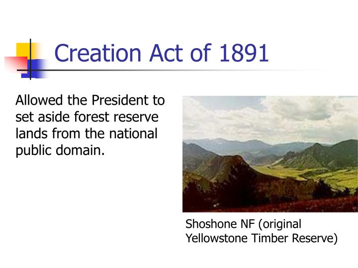 Creation Act of 1891