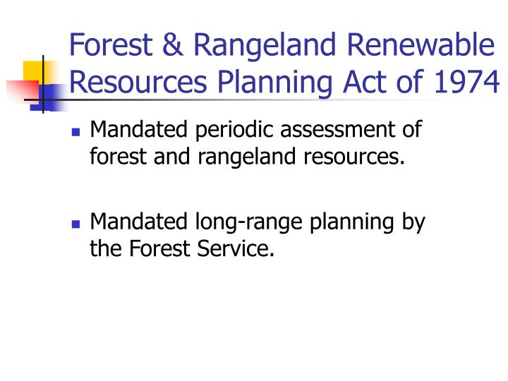 Forest & Rangeland Renewable Resources Planning Act of 1974