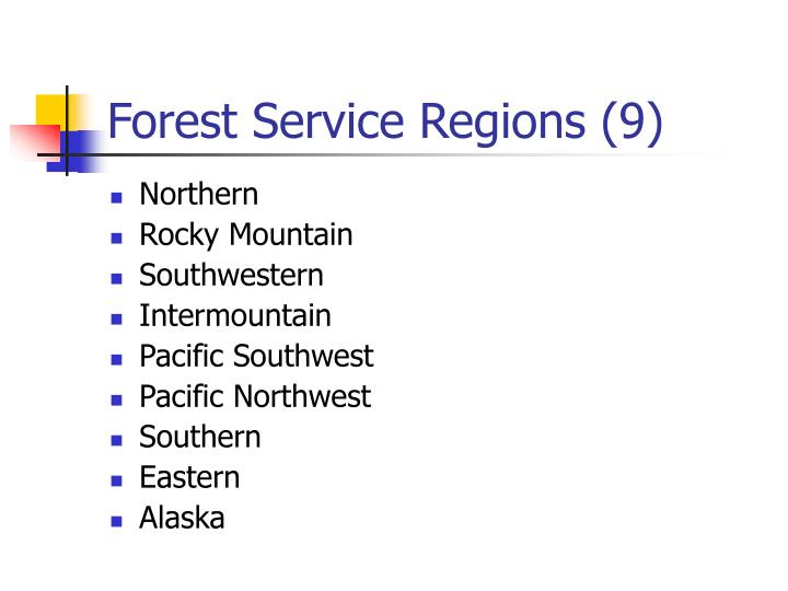 Forest Service Regions (9)