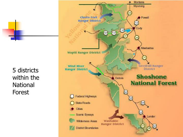 5 districts within the National Forest