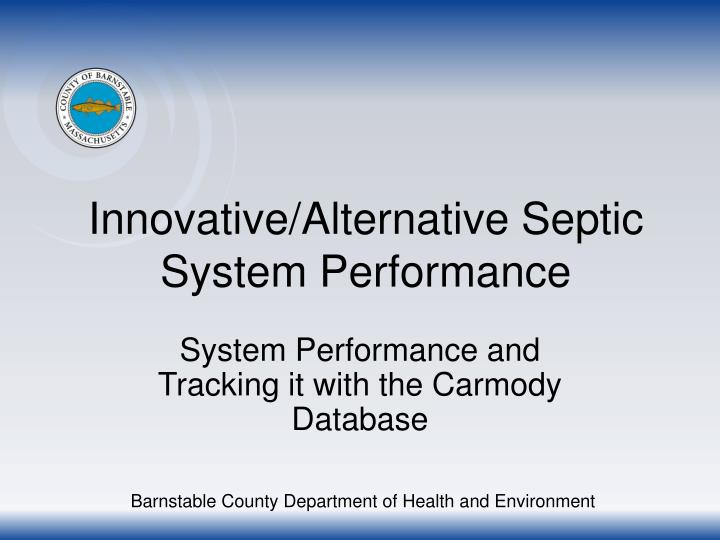 innovative alternative septic system performance