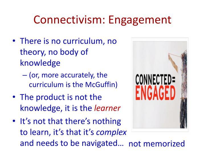 Connectivism: Engagement