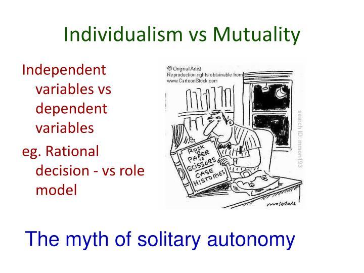 Individualism vs Mutuality