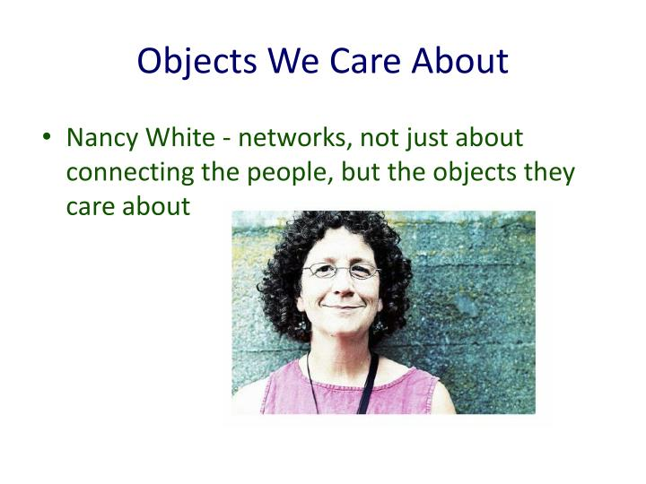 Objects We Care About