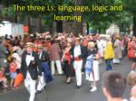 the three ls language logic and learning