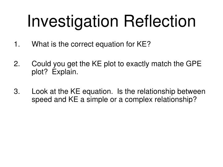 Investigation Reflection