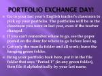 portfolio exchange day