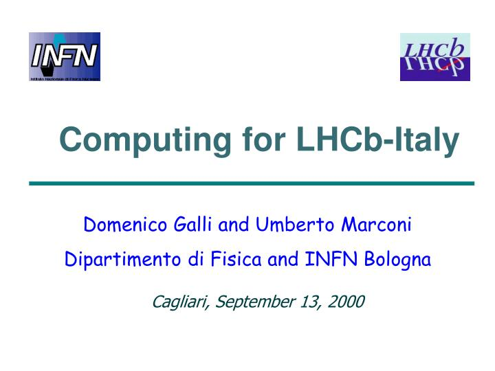 Computing for lhcb ital y