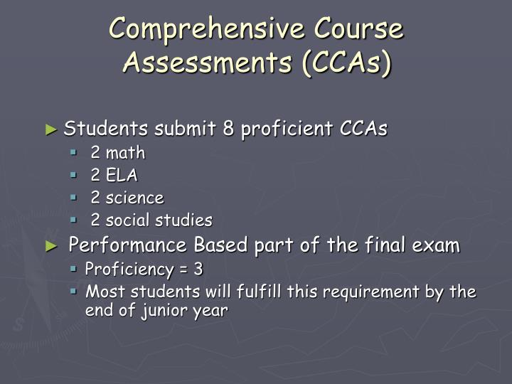 Comprehensive Course Assessments (CCAs)