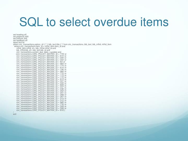 Sql to select overdue items