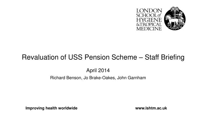 Revaluation of USS Pension Scheme – Staff Briefing