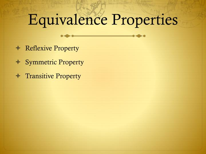 Equivalence Properties