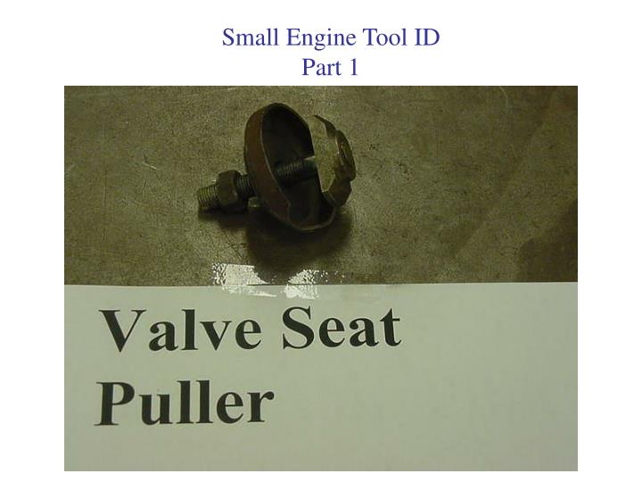 Small Engine Tool ID