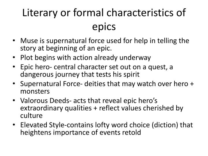 Literary or formal characteristics of epics