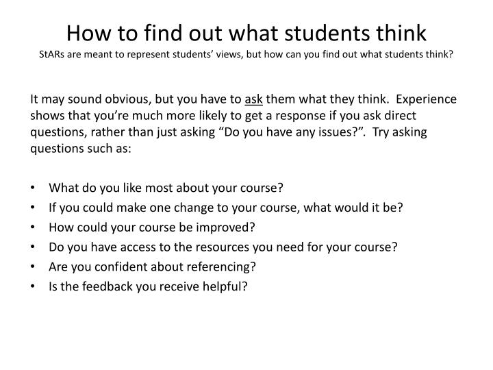 How to find out what students think
