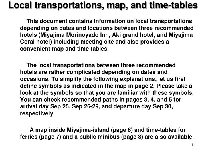 Local transportations map and time tables