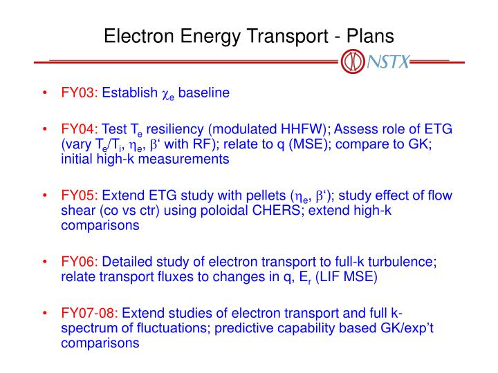 Electron Energy Transport - Plans