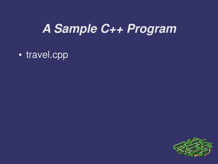 A Sample C++ Program