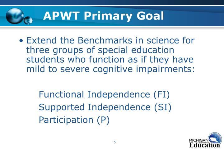 APWT Primary Goal