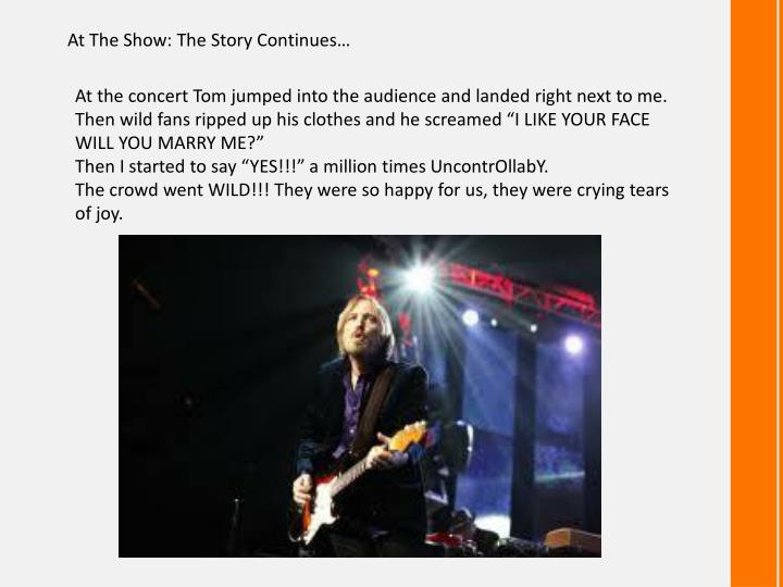 At The Show: The Story Continues…