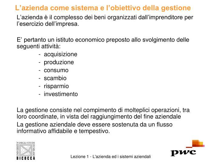 L'azienda come sistema e l'obiettivo della gestione