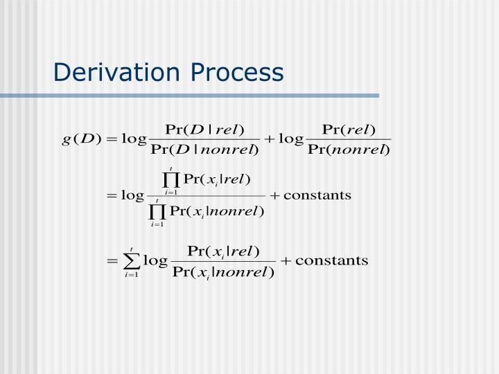 Derivation Process