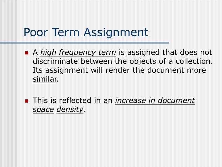 Poor Term Assignment