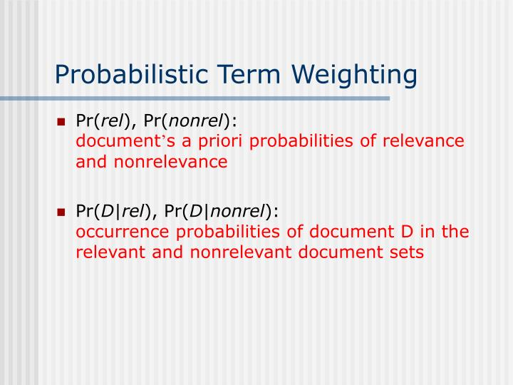 Probabilistic Term Weighting