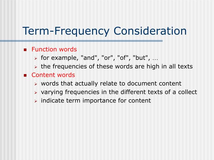 Term-Frequency Consideration