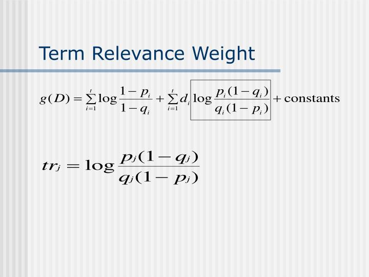 Term Relevance Weight