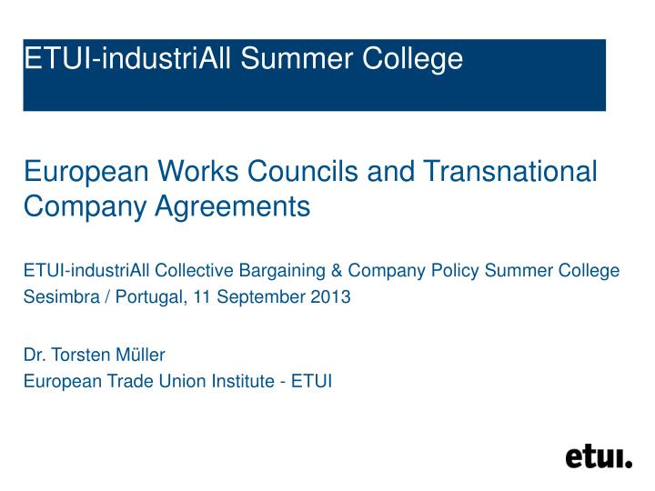 ETUI-industriAll Summer College