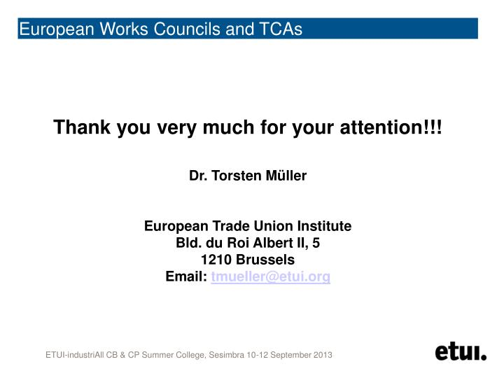 European Works Councils and TCAs