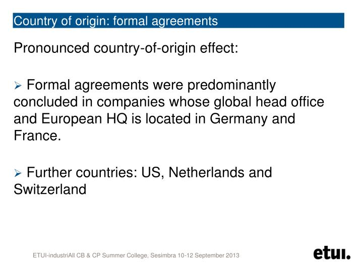 Country of origin: formal agreements