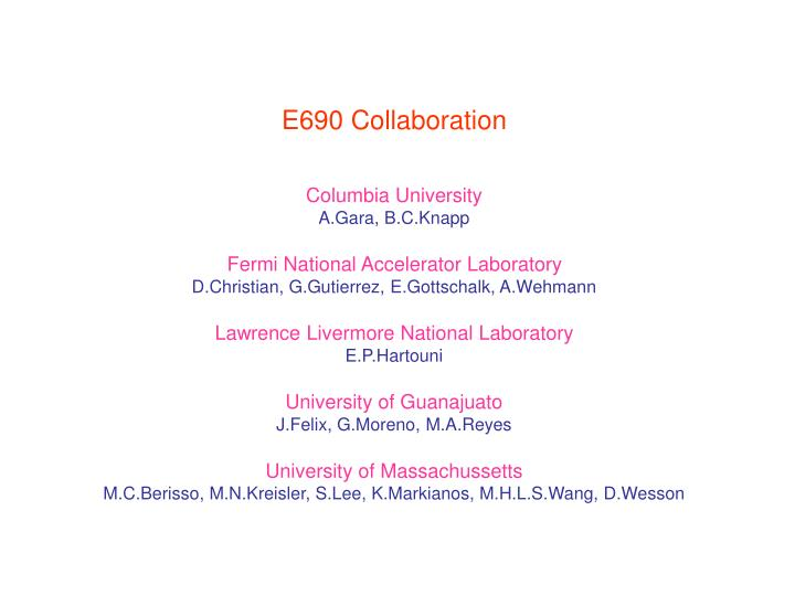 E690 Collaboration