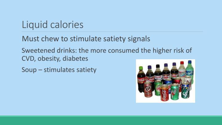 Liquid calories