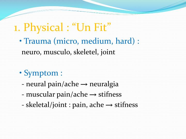"1. Physical : ""Un Fit"""