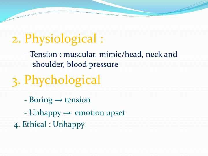 2. Physiological :