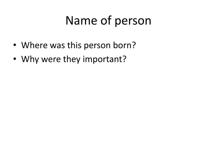 Name of person