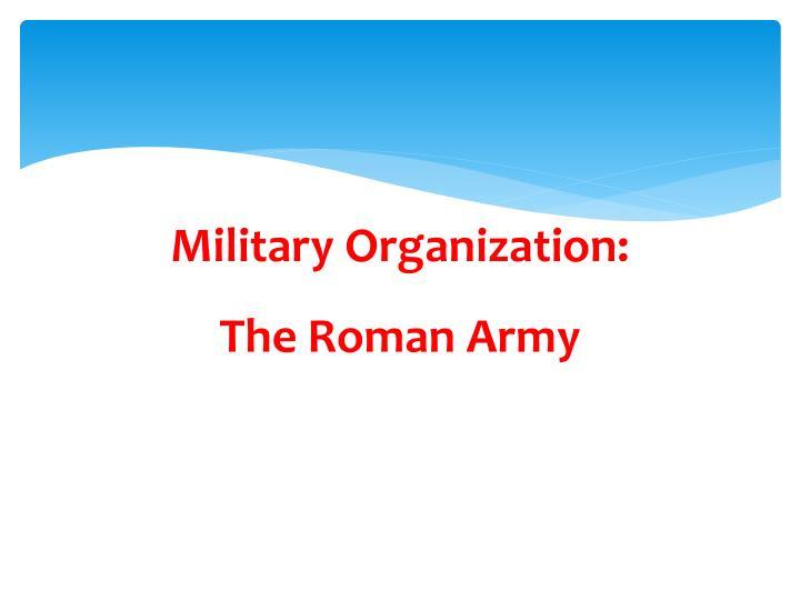 Military Organization: