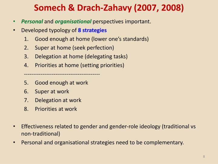 Somech & Drach-Zahavy (2007, 2008)